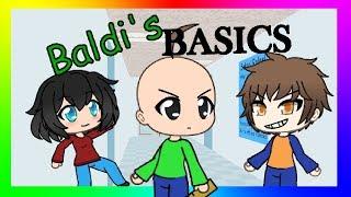 Baldi's basics Gacha Life