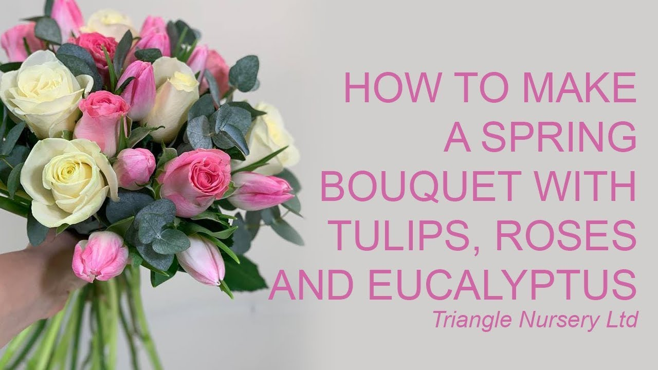 How To Make A Spring Wedding Bouquet With Roses Tulips And