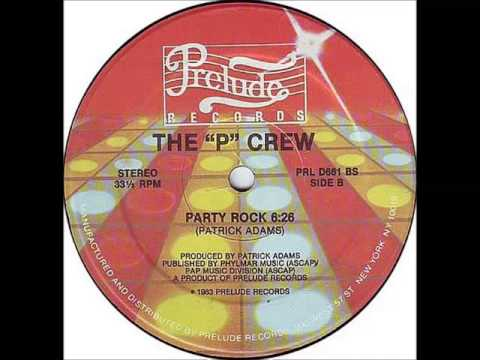 "The  ""P"" Crew - Party Rock"