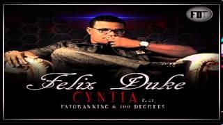 Felix Duke – Cynthia ft Patoranking & 100 Degrees