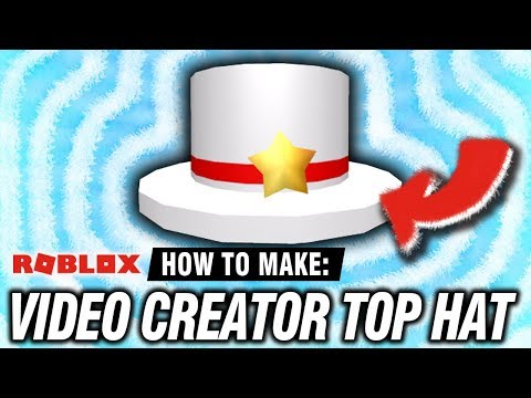 Roblox Catalog How To Make A Real Video Creator Top Hat Youtube