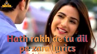 hath rakh de dil pe zara lyrics in hindi