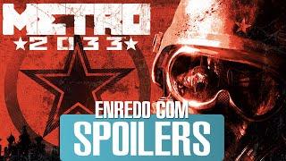 A História de Metro 2033 - Enredo com Spoilers