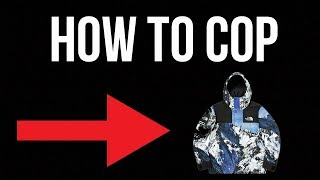HOW TO COP SUPREME X NORTHFACE MANUALLY + HOW TO COP SUPREME