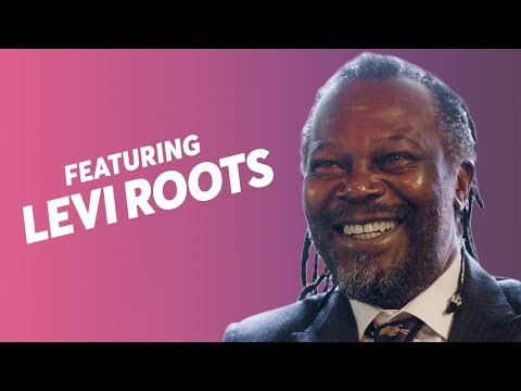 LEVI ROOTS: MAKING SOMETHING FROM NOTHING, FINDING MENTORS  & FIXING YOURSELF UP