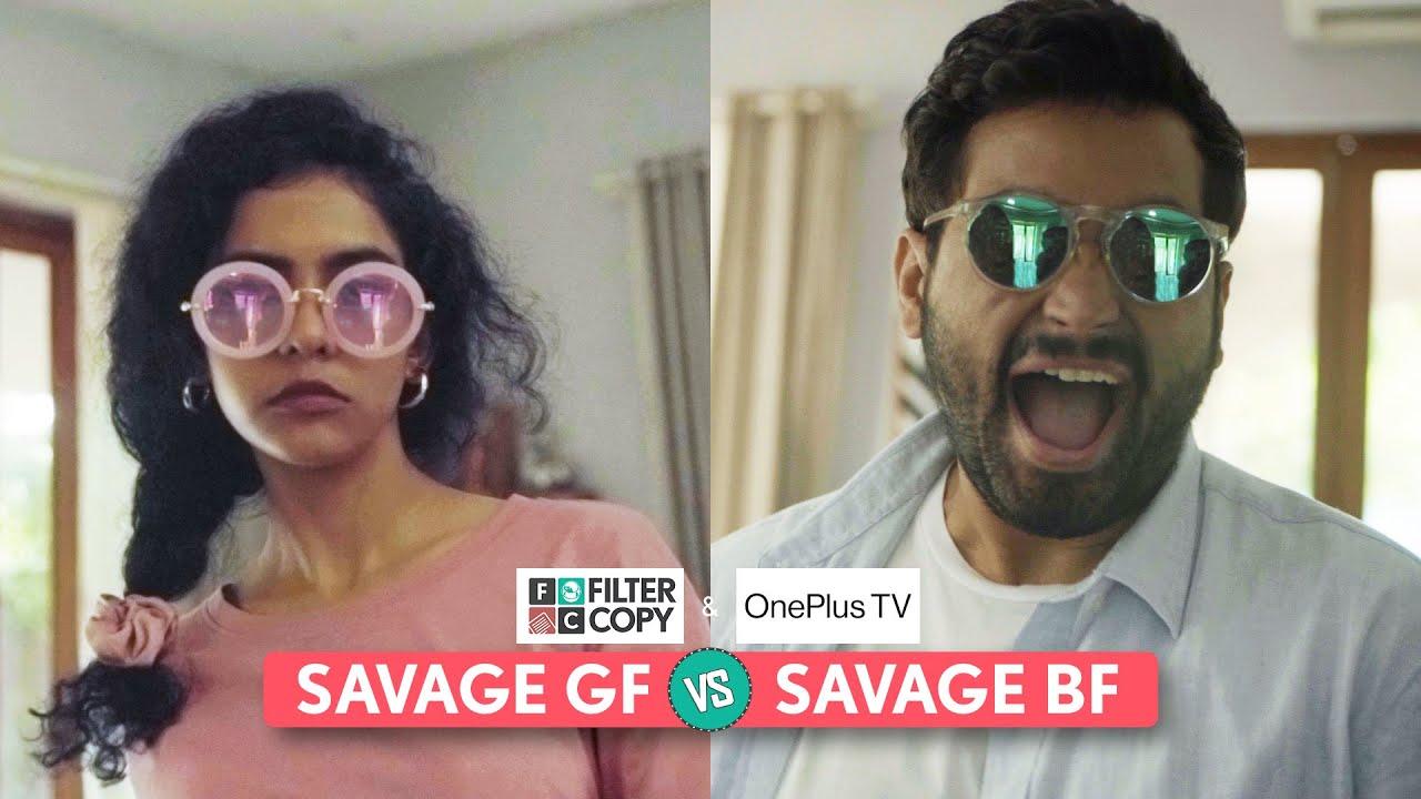FilterCopy   Savage GF VS Savage BF   Ft. @That's So Viraj & Himika Bose