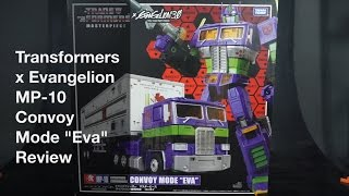 "Transformers x Evangelion MP-10 Convoy Mode ""Eva"" Review"
