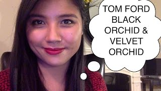 Perfume Review: Tom Ford Black Orchid & Velvet Orchid
