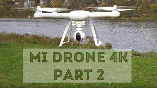 Mi drone 4K Review #2