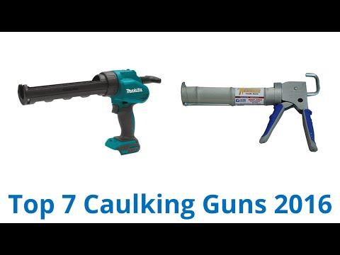 7 Best Caulking Guns 2016