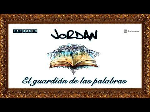 JORDAN El Guadian de las Palabras, Jd, Rap, Hip Hop, 2017, Mb, New Songs Underground Rap Español