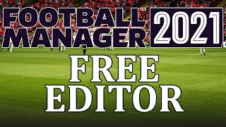 FM21: Editor Tutorial - How To Get, Install And Use The Free Football Manager 2021 Editor