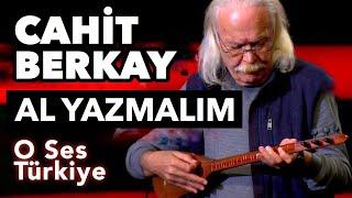 Büyük Usta Cahit Berkay'dan Canlı Performans - Al Yazmalım | O Ses Türkiye
