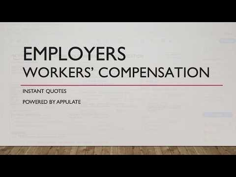 Employers Workers' Comp Instant Quote - Powered By Appulate