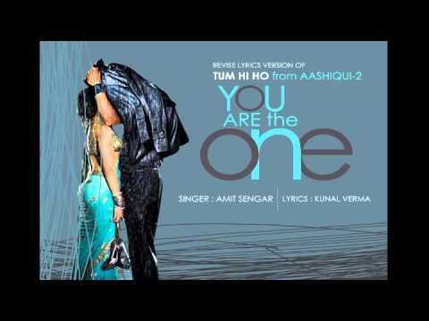 aashiqi---2-,,tum-hi-ho-[because-your-the-one]---sung-by-amit-sengar-&-lyrics-by-kunal-verma