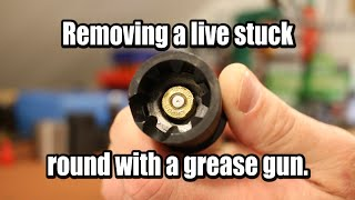Removing a stuck case with a grease gun