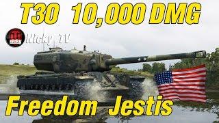 World of Tanks || T30 10K DMG Replay จากทางบ้าน