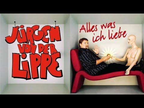 Jürgen von der Lippe   Alles was ich liebe  komplett