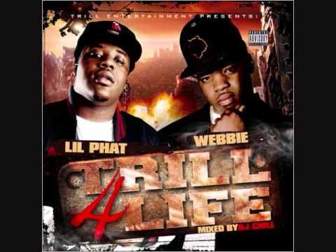 *New* [2010] Webbie & Lil Phat