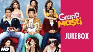 Grand Masti Full Songs Jukebox | Riteish Deshmukh, Vivek Oberoi, Aftab Shivdasani