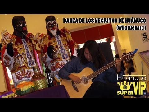 Huánuco Súper VIP - La Danza de los Negritos en Guitarra - Wild Richard