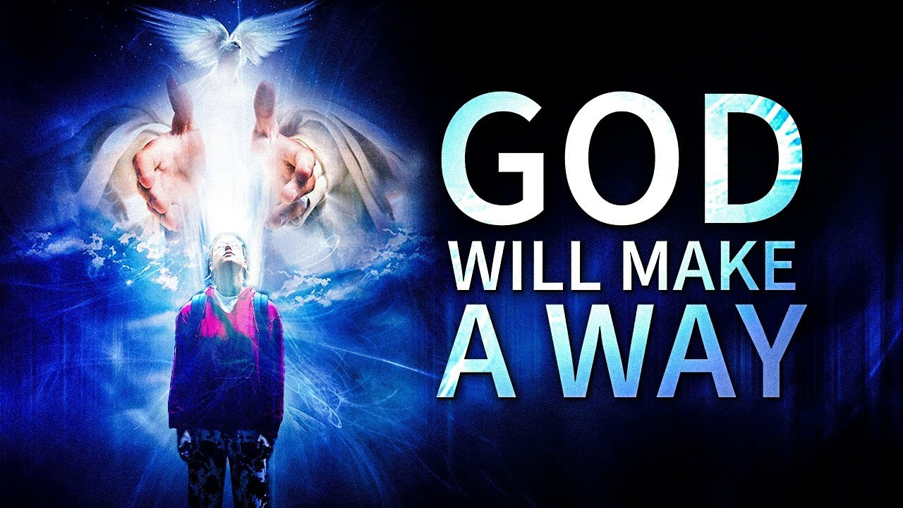 GOD WILL MAKE A WAY | Inspirational & Motivational Video
