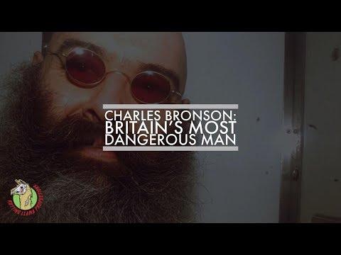 Charles Bronson: Britains Most Dangerous Man