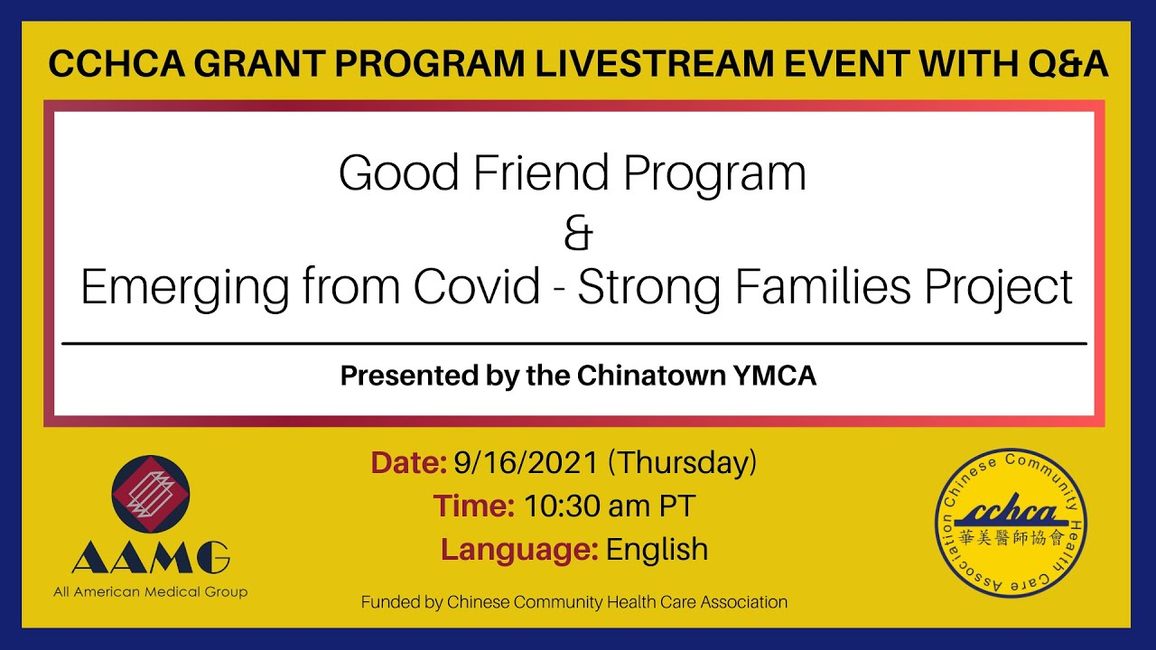 Chinatown YMCA: Good Friend Program & Emerging from Covid - Strong Families Project