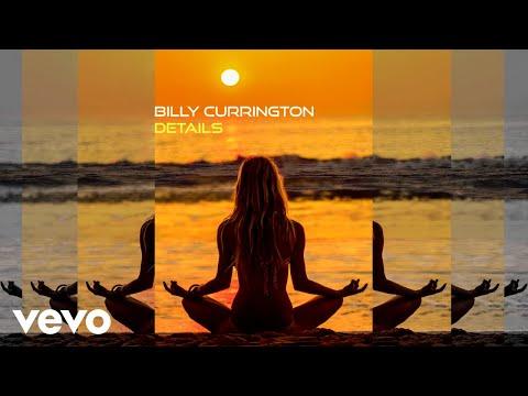 Billy Currington - Details (Audio)