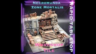 Necromunda Zone Mortalis Terrain - The Workshop