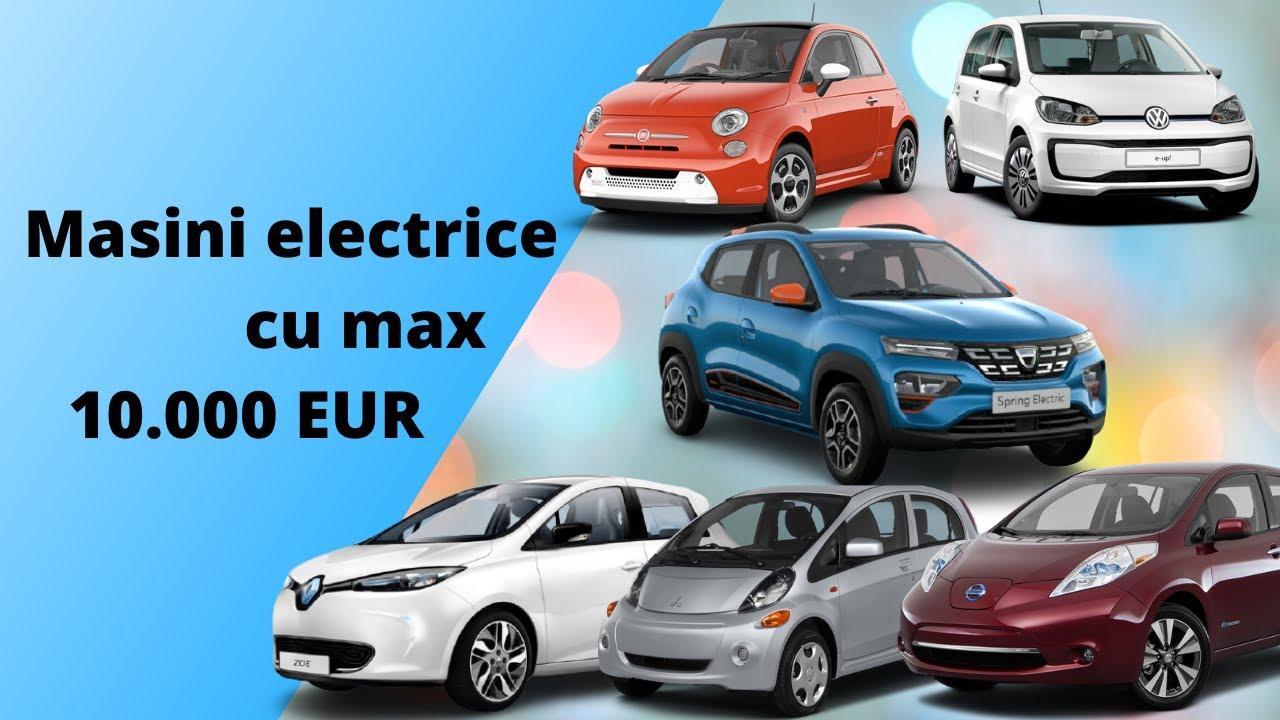 Masini electrice sub 10.000 EUR