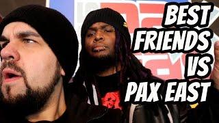 Best Friends vs PAX East 2015
