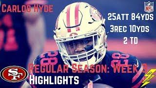 Carlos Hyde Week 3 Regular Season Highlights Tough Running | 9/21/2017