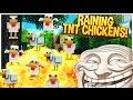 RAINING EXPLODING CHICKENS! (Minecraft Trolling)