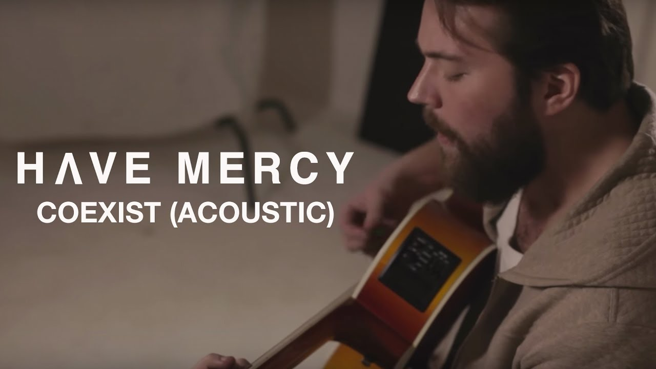have-mercy-coexist-acoustic-video-hopeless-records