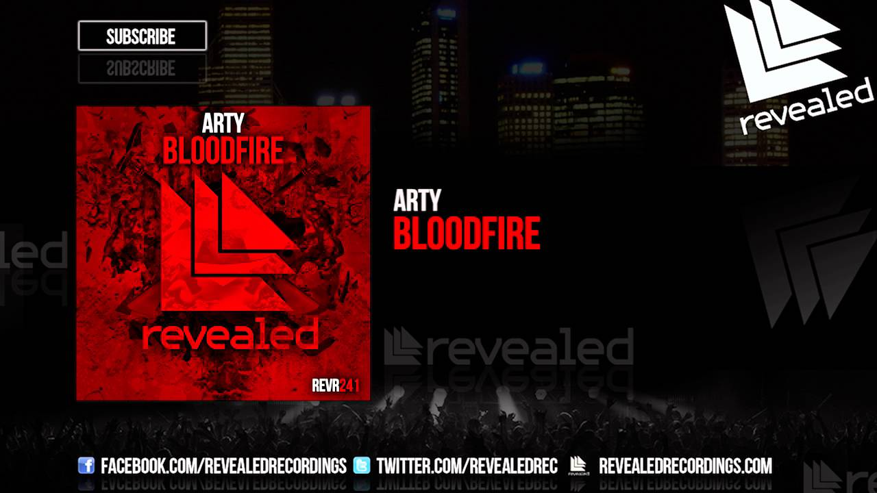 Arty - Bloodfire [OUT NOW!]