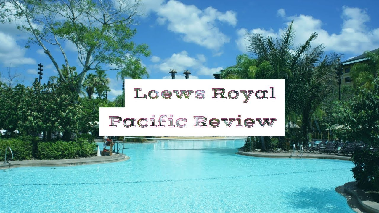 Loews Royal Pacific Resort At Universal Orlando Review Youtube