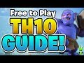 """*NEW* TH10 FREE TO PLAY UPGRADE GUIDE - """"Clash of Clans"""""""