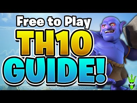 *NEW* TH10 FREE TO PLAY UPGRADE GUIDE -