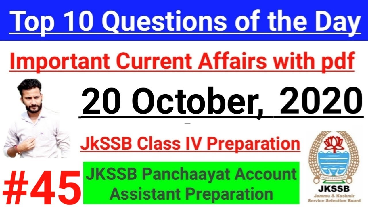 20 October Current Affairs – Top 10 Questions of the day || JKSSB Class IV & Panchayat Account Asst🔥