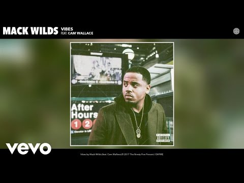 Mack Wilds - Vibes (Audio) ft. Cam Wallace
