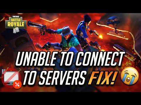 Fix Fortnite - Unable To Connect To Servers Fix - Chapter 2 Season 1