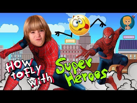 Super Hero: Become EPIC HEROES & Spider Hero How to Fly with Super Hero