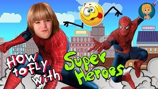 SpiDer Man Becomes EPIC HEROES & Spider Hero) How to Fly with SuperHeroes