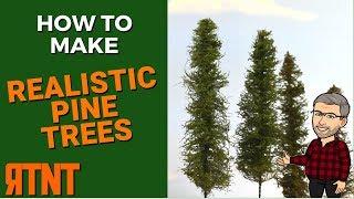 How To Make Realistic Pine Trees