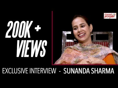 Sunanda Sharma | Exclusive Interview | Channel Punjabi