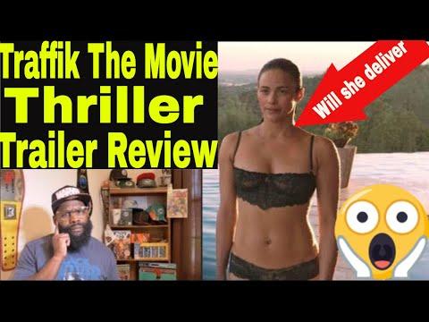 Traffik the Movie 2018 Thriller    Starring Paula Paton and Omar Epps