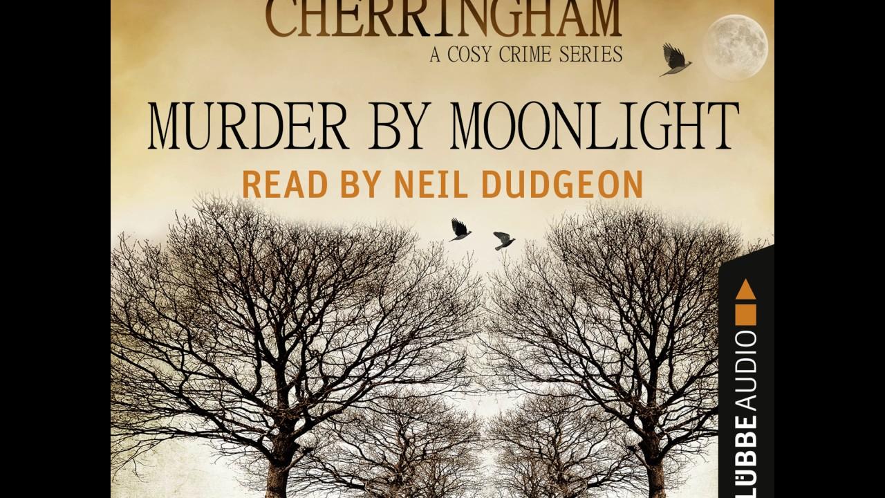 Matthew Costello - Murder by Moonlight - Cherringham - A Cosy Crime Series:  Mystery Shorts 3
