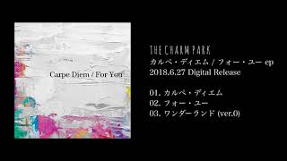 THE CHARM PARK - フォー・ユー