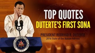 TOP QUOTES: DUTERTE'S FIRST SONA